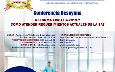 Conferencia Desayuno – REFORMA FISCAL 4-2019 Y COMO ATENDER REQUERIMIENTOS ACTUALES DE LA SAT